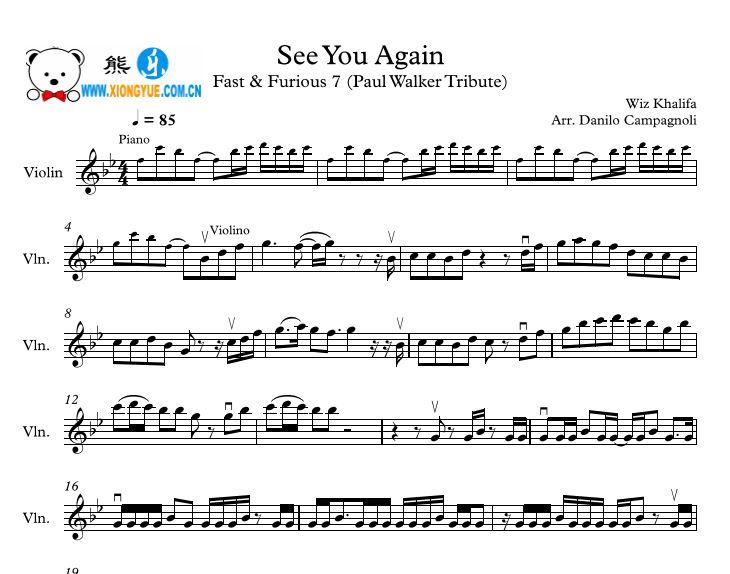 Wiz Khalifa&Charlie Puth - See you again小提琴谱 paul walker tribute 向保罗·沃克致敬 琴譜 Sheet Music 欧美流行音乐小提琴谱 楽譜 五线谱 钢琴谱 PDF格式 共2页 高清晰版 可打印
