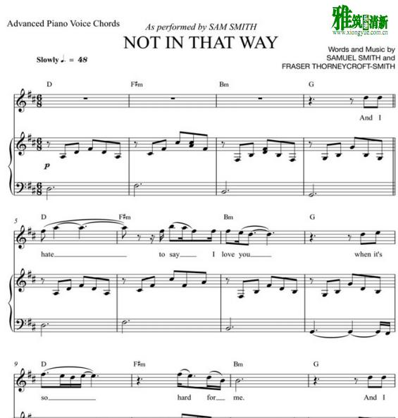 Sam Smith - Not In That Way歌谱 正谱